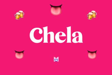 Chela significado frase mexicana mexicanismo
