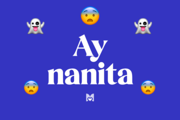 Ay Nanita Significado Frase Mexicana Mexicanismo