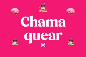 Chamaquear significado frase mexicana