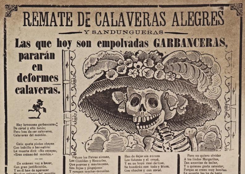 La Catrina. Remate de Calaveras alegres y sandungueras. José Guadalupe Posada.