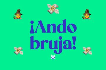 Ando bruja significado frase mexicana Mexicanismo