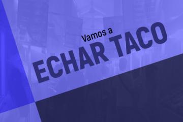 echar_taco